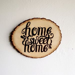 Beautiful Handburned Home Sweet Home wall decor